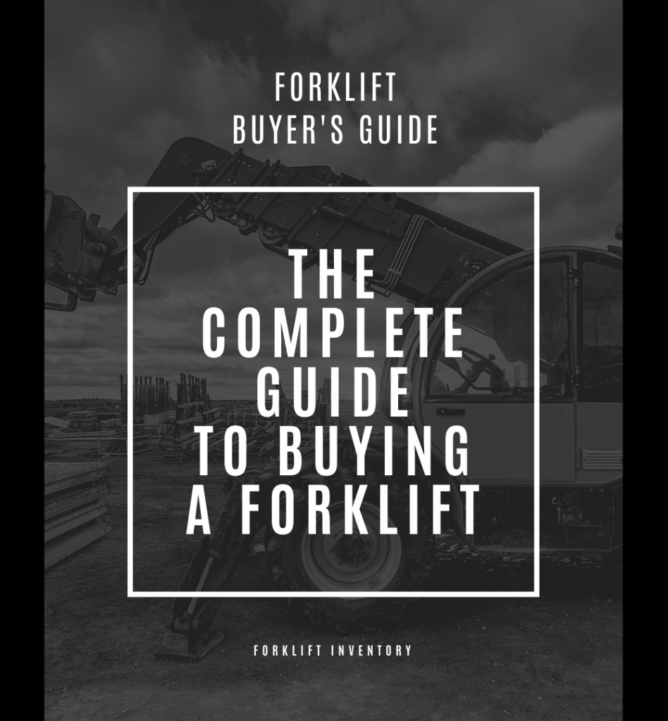 The Complete Guide to Buying a Forklift