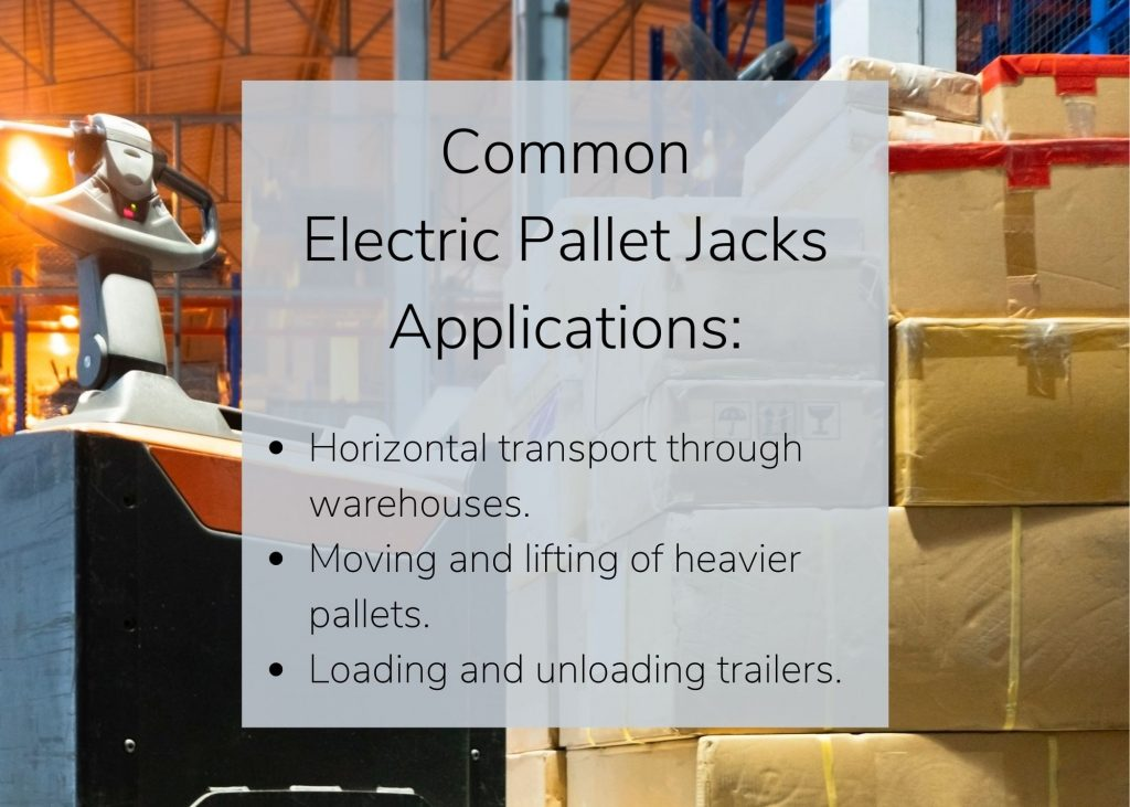 Powered pallet jacks in a warehouse with a few bullet points on how they're used.